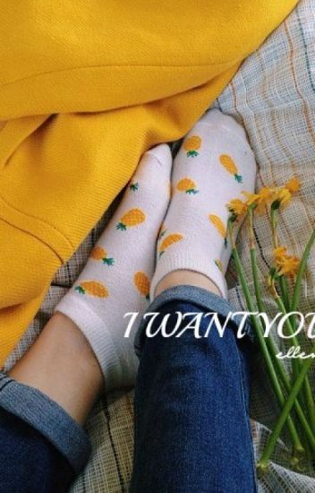 ·I Want You·