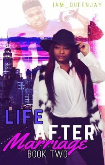 Life After Marriage:Book 2 (OBJ Love Story)