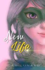 New Life?? (chat noir/Adrien , Nathaniel y tu) by CamiLunaXd