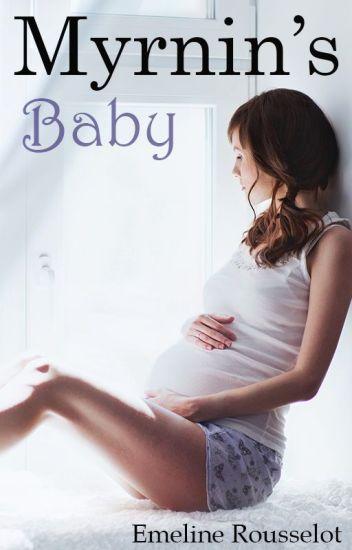 Myrnin's Baby - Will be deleted 4/24!!!!