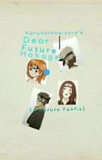 Dear Future Hokage [A Naruto Fanfic] Book One by KarunatheWizard