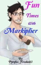 Fun times with markiplier (smut) by pyrofox_firedash3