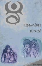 Les fantômes du passé  by LevyLily