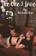 The One I Love: A Haleb Fan Fiction by TheSemiCol0n