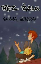 Bez Żalu by Silwa_senpai
