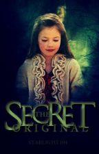The Secret Original *WARNING is going under major editing* by Starlight104