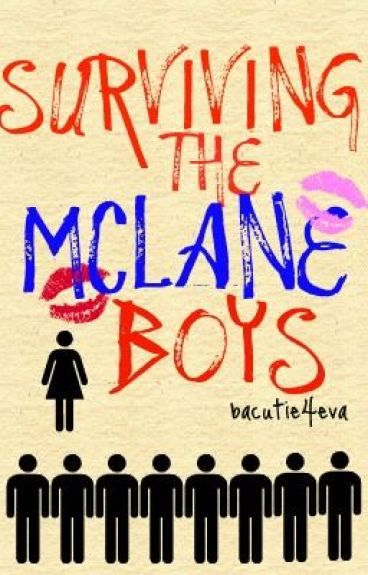 Surviving the McLane Boys ('On Hold Still...') by bacutie4eva