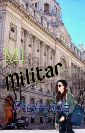 Mi militar preferida (Pausada Indefinidamente)