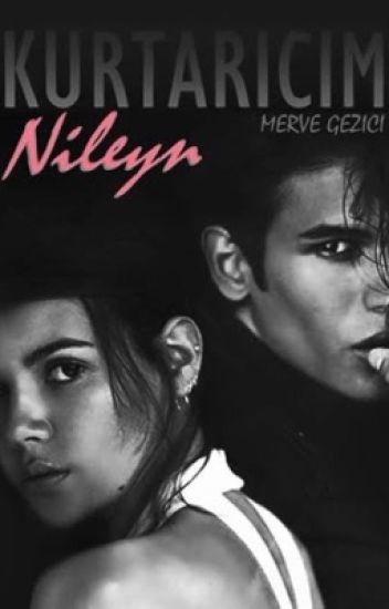 KURTARICIM|Nileyn II  (Tamamlandı, Kitap Oluyor)