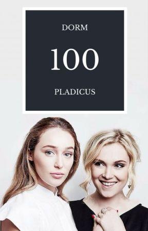 Dorm 100 // The 100 AU by pladicus