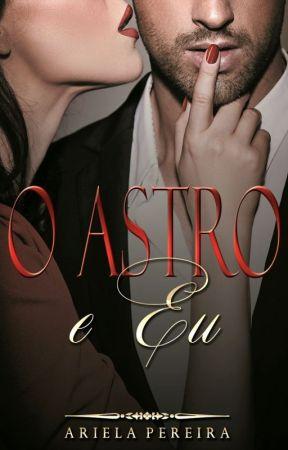 O Astro e Eu by ArielaPereira