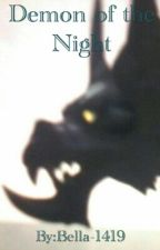 Demon of the Night by Bella-1419