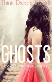 Ghosts by Think_Dream_Inspire