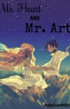Ms. Heart and Mr. Art (Poem) by RubixCube89201