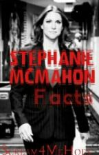 Stephanie McMahon Facts! by Scream4MeBixch