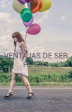¡Ventajas De Ser Puta! by LuciaBMJD