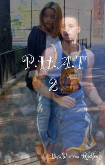 P.H.A.T 2