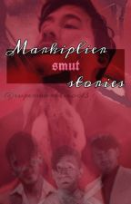 Markiplier Smut Stories. by supermarkimoo13