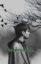 """Greenwoods."" (Historia Larry) by NydFygueroa"