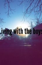 Living with the boys by sophia4784