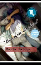 Amor en una sola palabra(Milo x Camus) by Mayra_Garcia_