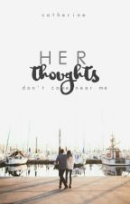 Her Thoughts | #myyouth by fluffyoranges-