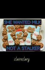 She Wanted Milk, Not a Stalker by klairek