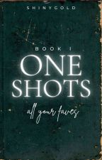 ONE SHOOTS; All your faves by Shinygold-