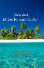 Stranded (A Leo Howard fanfic) by colossal_cateyes