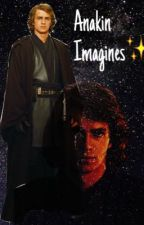 Anakin Skywalker Imagines ✨ by Fandomlovingfreak
