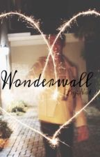 Wonderwall [Johann Vera] by natftdani