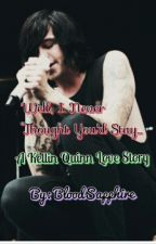 Well, I Never Thought You'd Stay... (A Kellin Quinn Love Story) by BloodSapphire