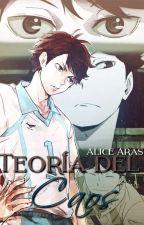 Teoría del Caos || Oikawa Tooru by AliceAras
