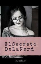 El Secreto De La Nerd by Girl-High