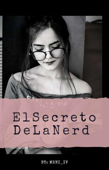 El Secreto De La Nerd