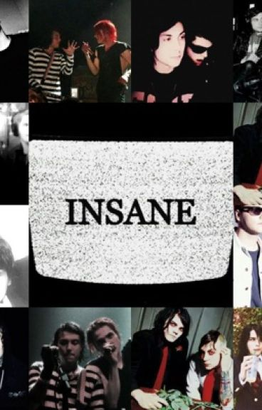 Insane [Frerard]
