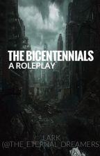 The Bicentennials (An RP) by The_Eternal_Dreamers
