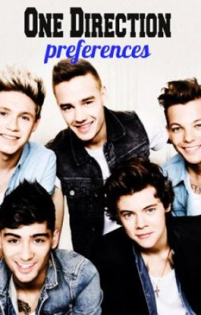 One Direction Preferences - 1  Your First Kiss - Wattpad