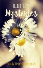 Life's mysteries by yukinasakura