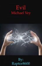 Michael Vey Fanfic: Evil Michael (#Wattys2016) by Raptor8600