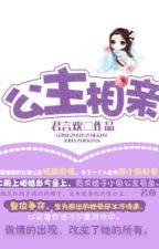 [BHTT] [EDIT] Công chúa tương thân - Quân Ngôn Hoàn by yanghuynh0710
