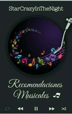 Recomendaciones musicales by StarCrazyInTheNight