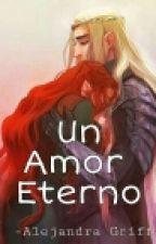 Un Amor Eterno [Editando] by JanG179