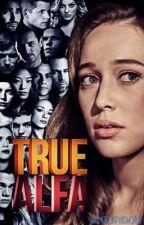 True Alfa «Teen Wolf» by OneMoreInThisWorld