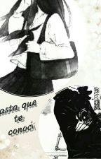 Hasta Que Te Conocí by Azuka_san