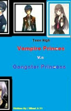 Teen Clasher (Gangster Princesses Vs Vampire Princes) by YlaNico