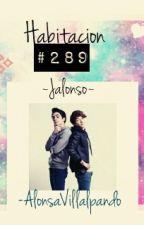 Habitación #289 Jalonso by AlonsaVillalpando