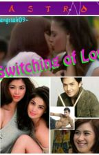 """Switching of Love""   ['RaStro'] by -gangstah09-"