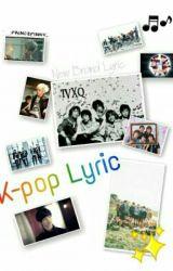 K-pop Lyric by PrincePinky_