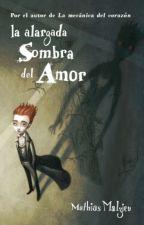 La alargada sombra del amor. by Alexa_Prismatic